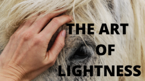 The Art of Lightness-Relationsbaserad ridkonst utan tryck och press